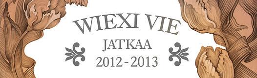 Wiexi Vie jatkaa